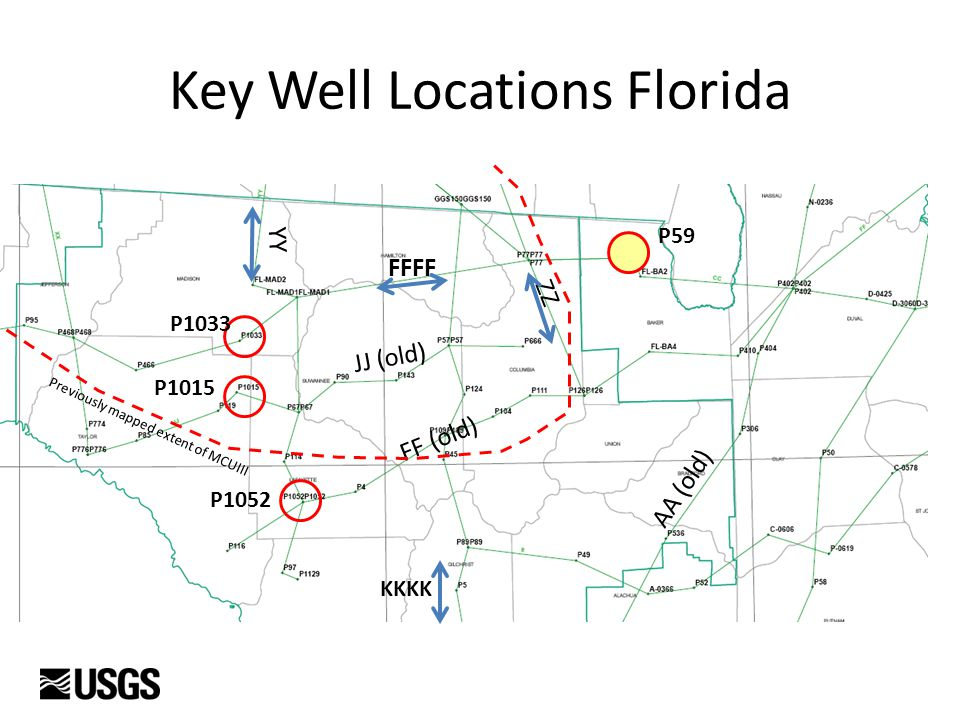 Key Well Locations Florida KKKK FFFF JJ (old) FF (old) AA (old) ZZ P1033 P1052 P1015 YY P59 Previously mapped extent of MCUIII