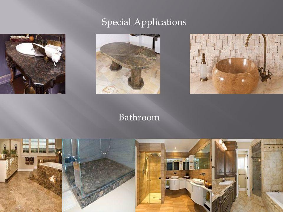 Special Applications Bathroom