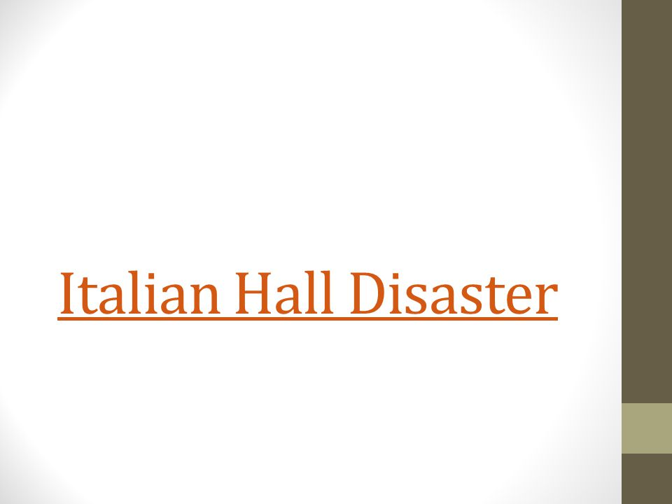 Italian Hall Disaster