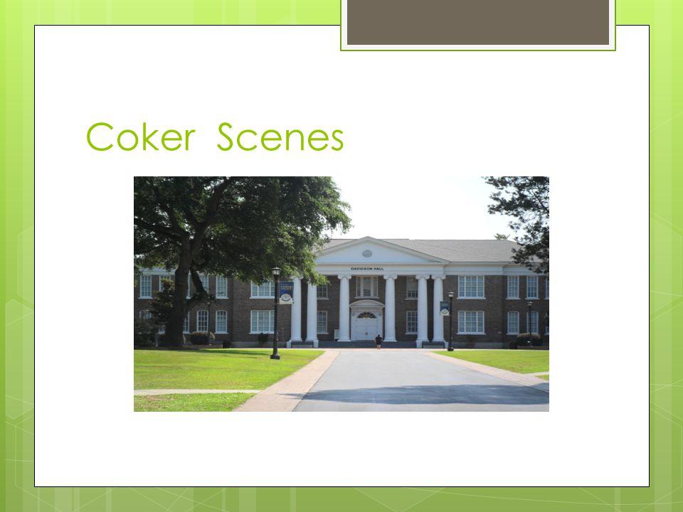 Coker Scenes