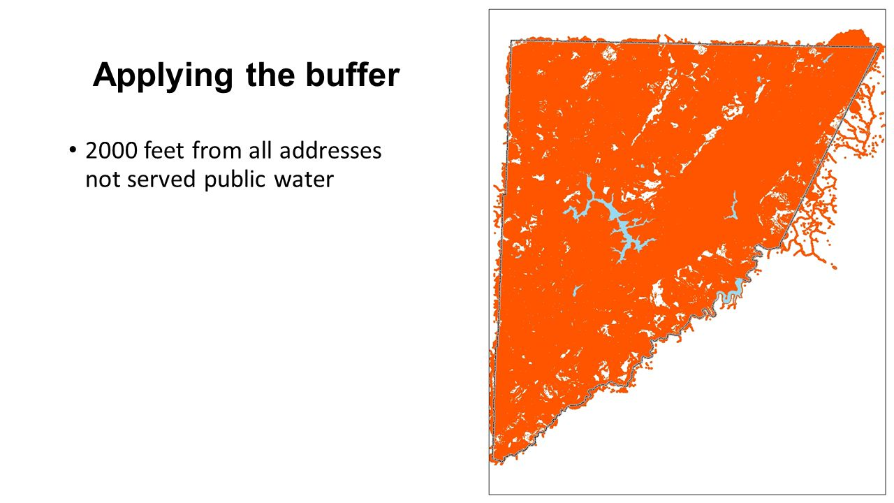 Applying the buffer 2000 feet from all addresses not served public water