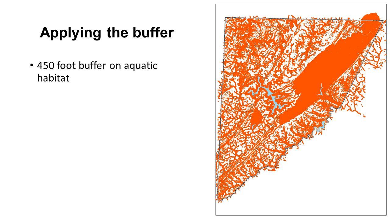 Applying the buffer 450 foot buffer on aquatic habitat