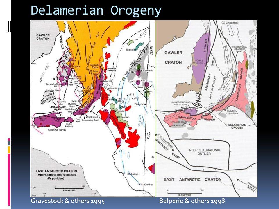 Delamerian Orogeny Gravestock & others 1995 Belperio & others 1998