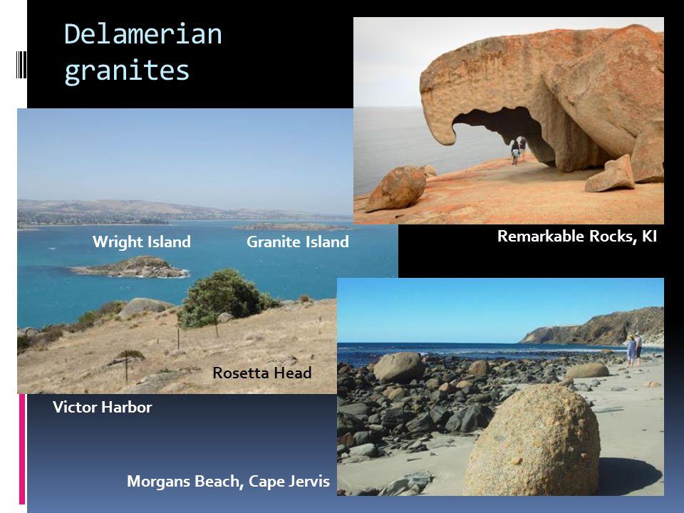 Delamerian granites Wright IslandGranite Island Rosetta Head Remarkable Rocks, KI Morgans Beach, Cape Jervis Victor Harbor