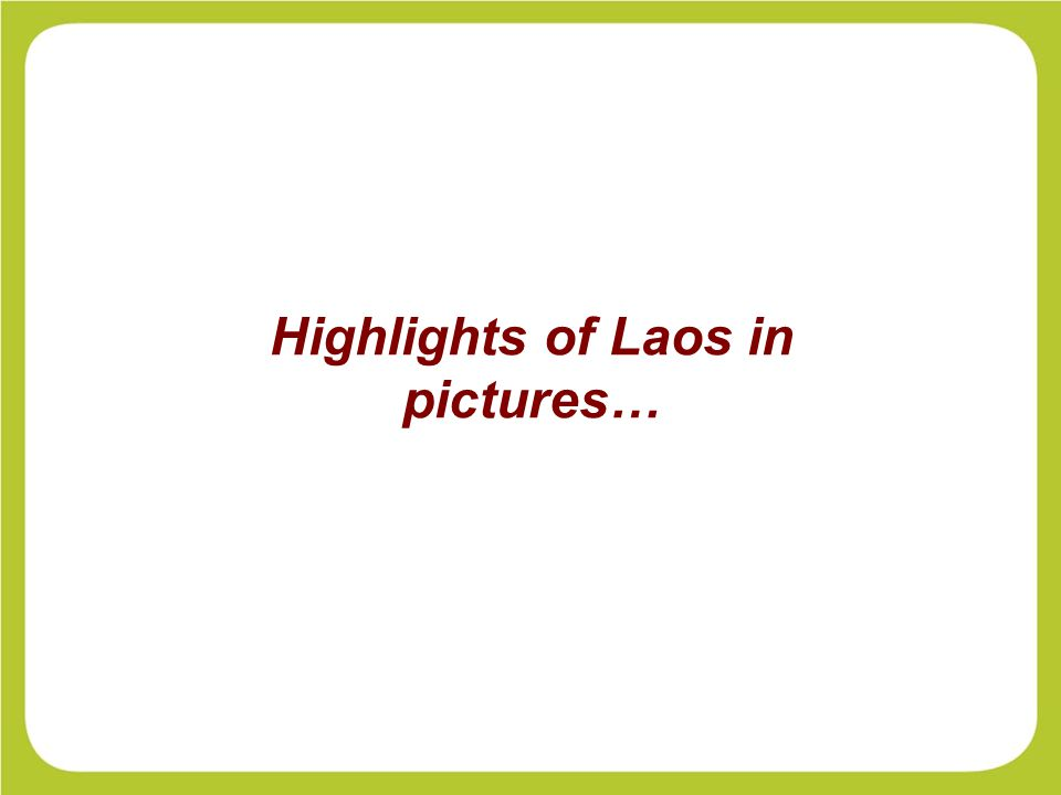 Highlights of Laos in pictures…