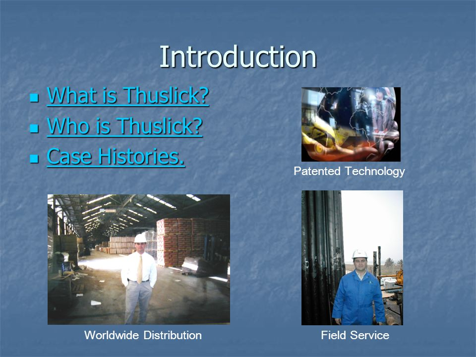 Introduction What is Thuslick.What is Thuslick. What is Thuslick.