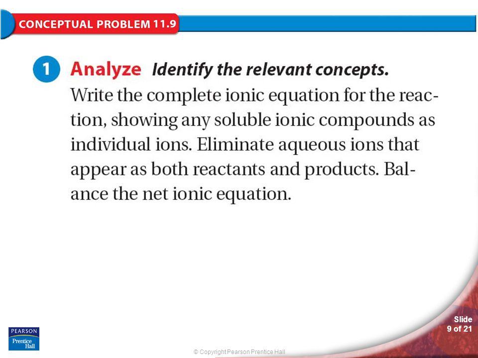 © Copyright Pearson Prentice Hall Slide 9 of 21