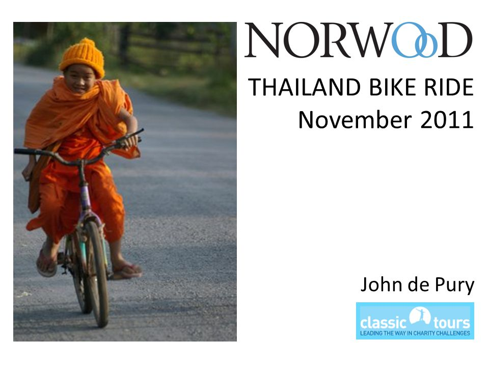 THAILAND BIKE RIDE November 2011 John de Pury