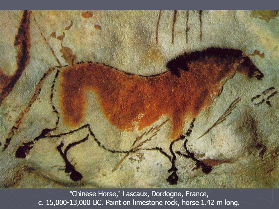 Chinese Horse, Lascaux, Dordogne, France, c. 15,000-13,000 BC.