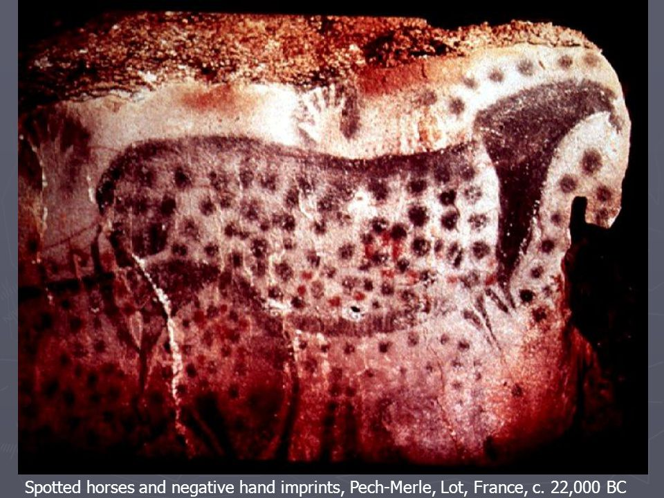 Spotted horses and negative hand imprints, Pech-Merle, Lot, France, c. 22,000 BC