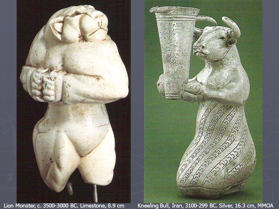 Lion Monster, c. 3500-3000 BC. Limestone, 8.9 cm Kneeling Bull, Iran, 3100-299 BC.