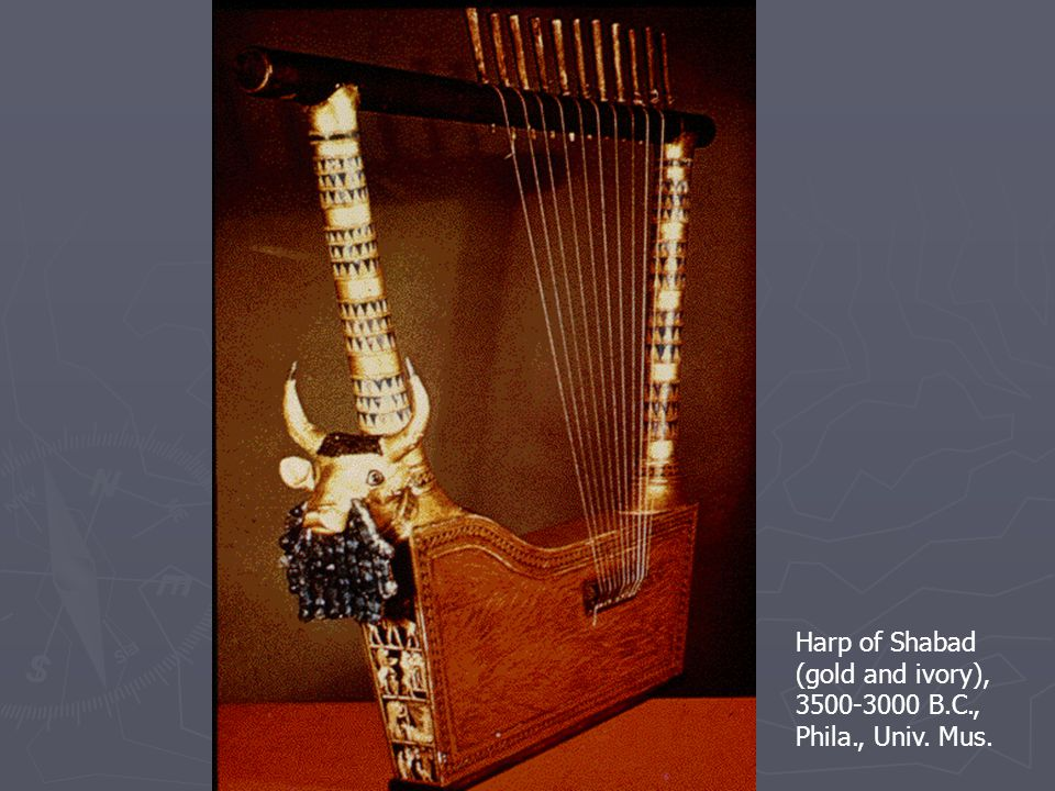 Harp of Shabad (gold and ivory), 3500-3000 B.C., Phila., Univ. Mus.