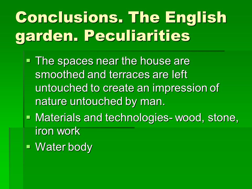 Conclusions. The English garden.