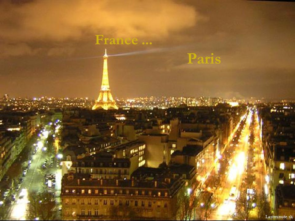 France... Paris Lastminute.sk