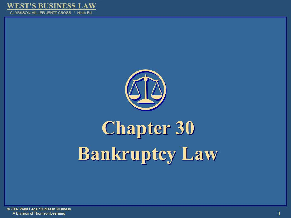 © 2004 West Legal Studies in Business A Division of Thomson Learning 32 Reorganizations [2] Fast tract Chapter 11 for small business debtors whose liabilities do not exceed $2 million and who do not own or manage real estate.