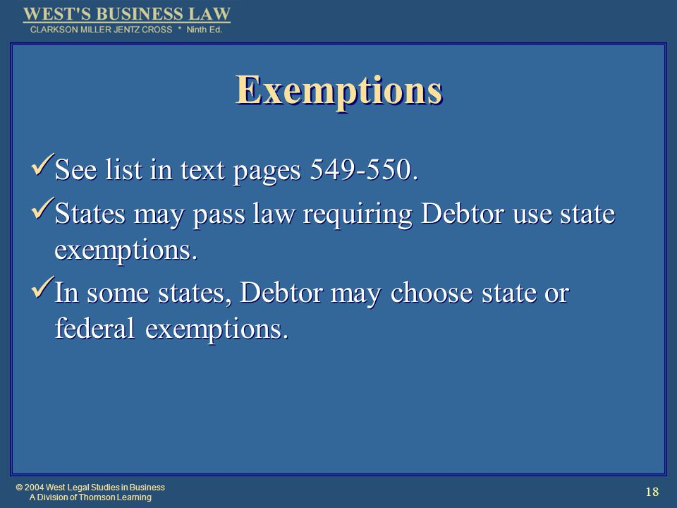 © 2004 West Legal Studies in Business A Division of Thomson Learning 18 Exemptions See list in text pages 549-550.