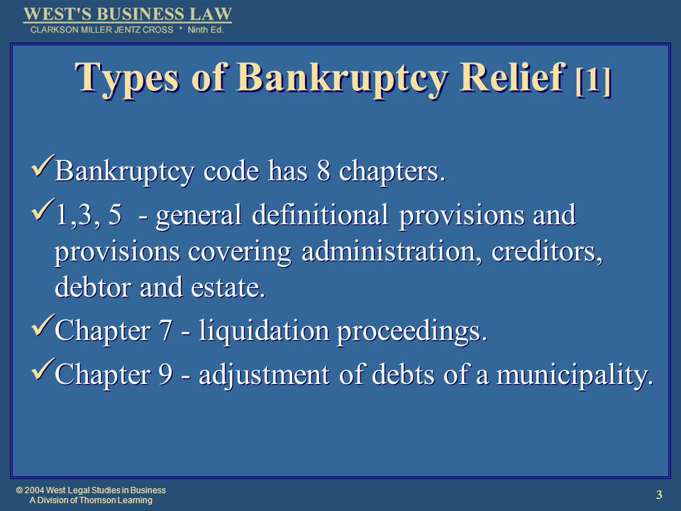 © 2004 West Legal Studies in Business A Division of Thomson Learning 24 Liens on Debtor's Property Trustee can avoid statutory liens that became effective when bankruptcy petition filed, or when debtor became insolvent.