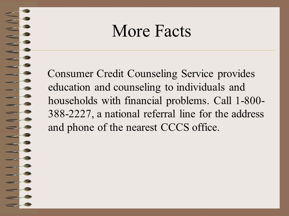 Consumer Credit Counseling Service provides education and counseling to individuals and households with financial problems.
