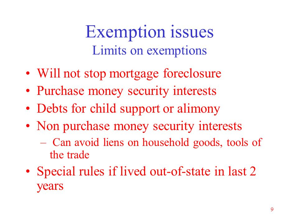 8 Illinois Exemptions 735 ILCS 5/12-901 & 5/12-1001 Homestead - $15,000 one; $30,000 two or more Wild card any personal property - $4,000 One motor ve