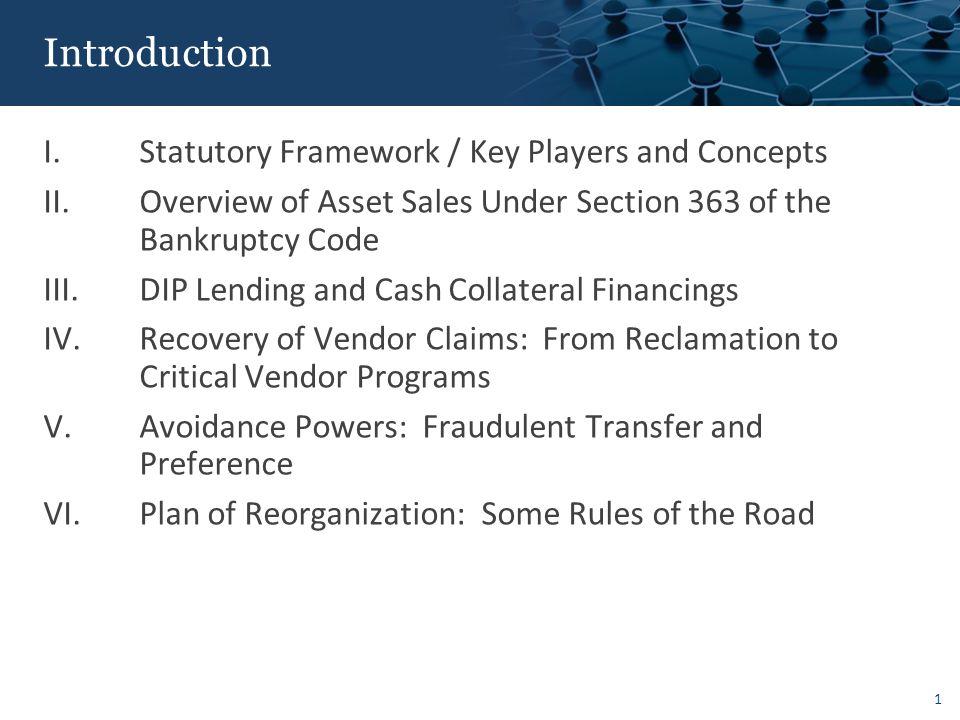 1 I.Statutory Framework / Key Players and Concepts II.