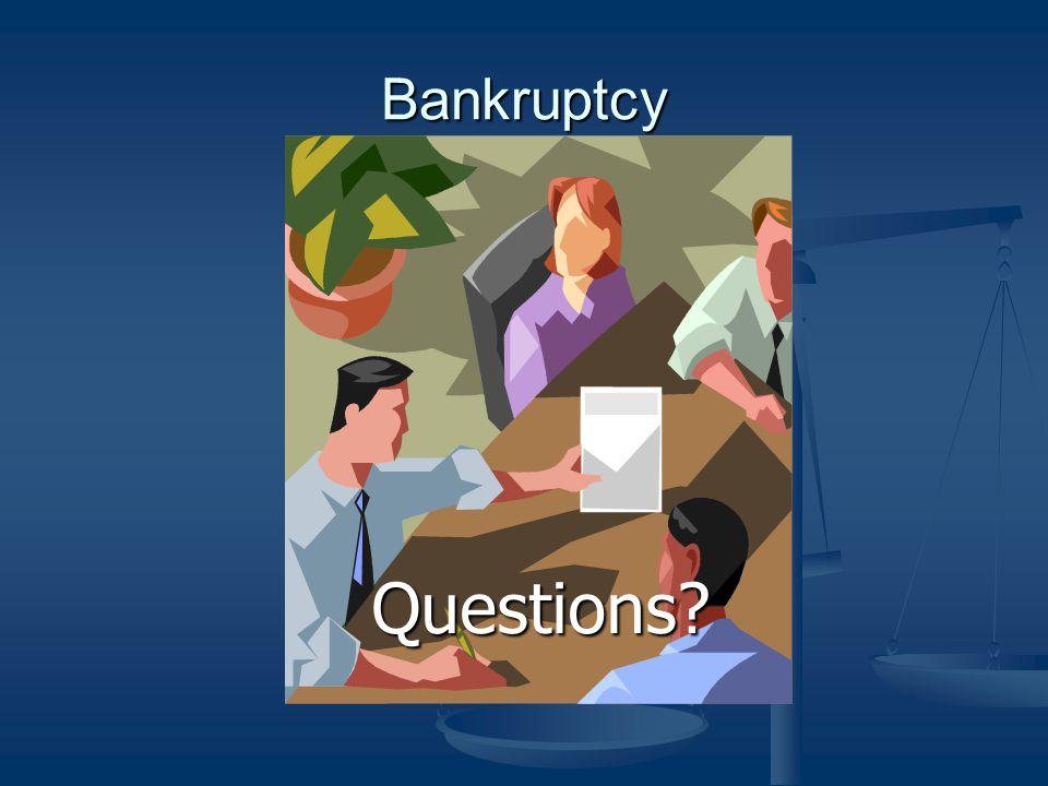 Bankruptcy Questions?