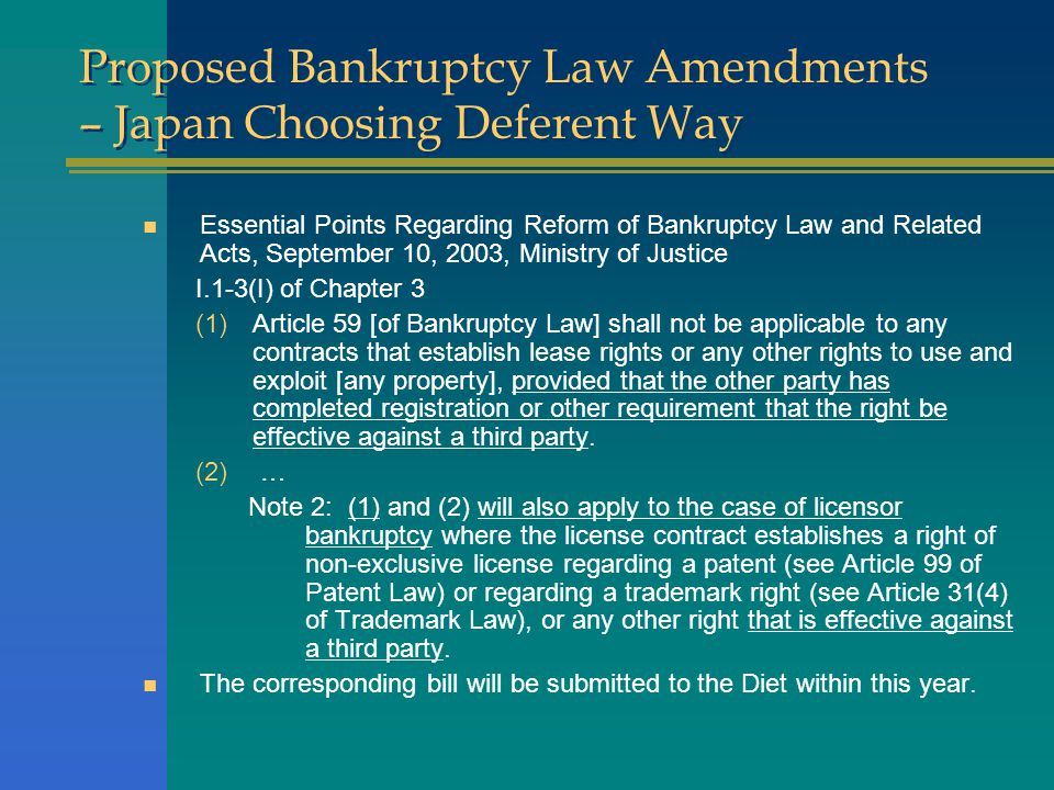 Proposed Bankruptcy Law Amendments – Japan Choosing Deferent Way n Essential Points Regarding Reform of Bankruptcy Law and Related Acts, September 10,