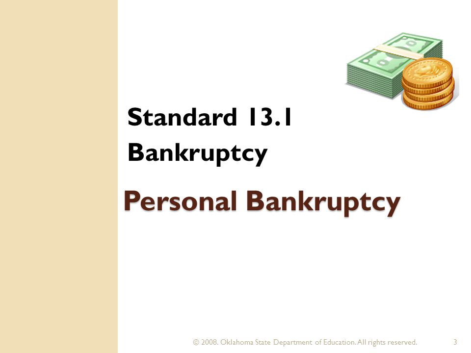 Bankruptcy Chapter 13 Debt adjustment Allows you to keep your property.