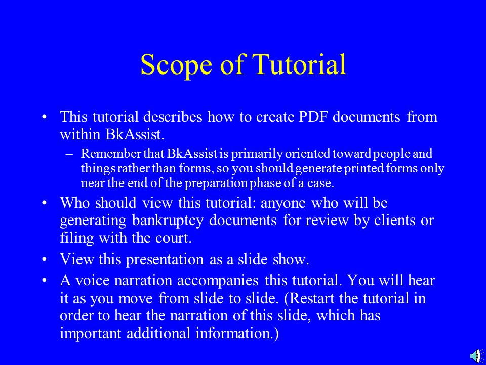 Generating Bankruptcy Forms Tutorial on creating bankruptcy forms in BkAssist®