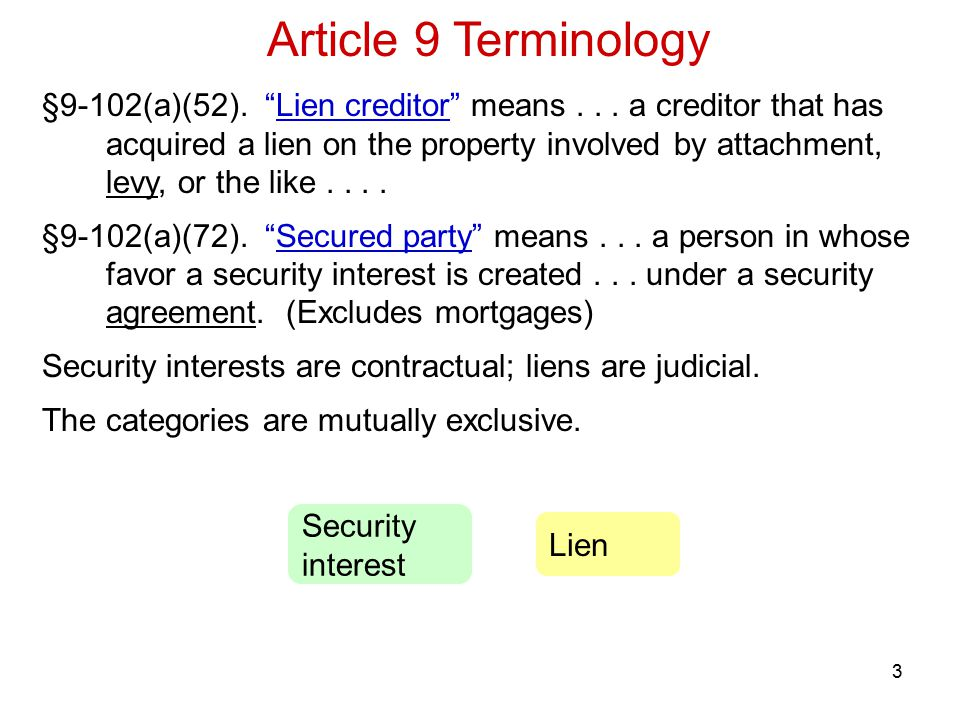 3 §9-102(a)(52). Lien creditor means...