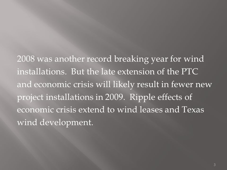 2008 was another record breaking year for wind installations.