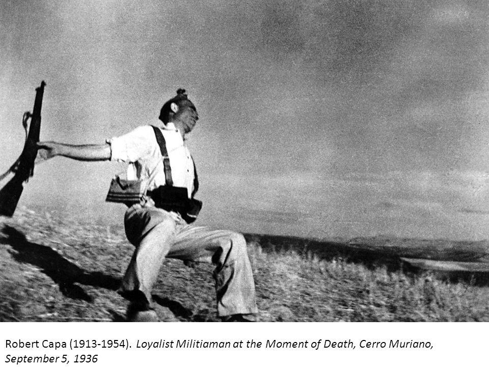 Robert Capa (1913-1954). Loyalist Militiaman at the Moment of Death, Cerro Muriano, September 5, 1936