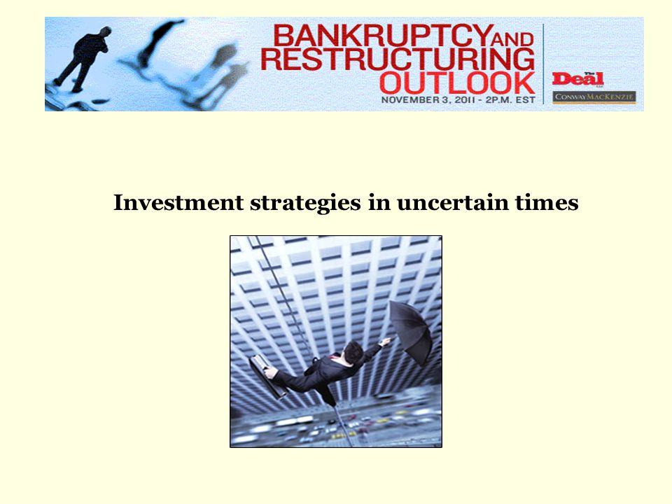 Investment strategies in uncertain times