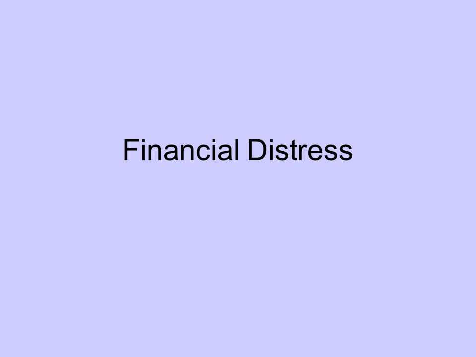 What is Financial Distress.