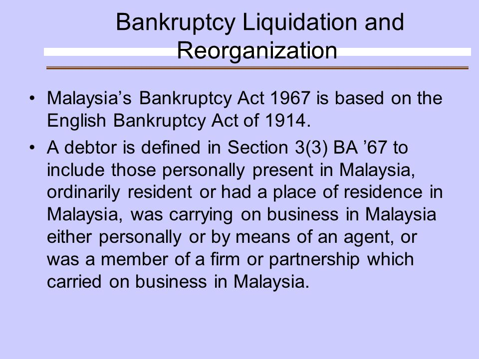 Corporate Insolvency in Malaysia General Liquidation Receivership Schemes of Arrangement Special Administration under Pengurusan Danaharta Nasional Berhad Act 1998