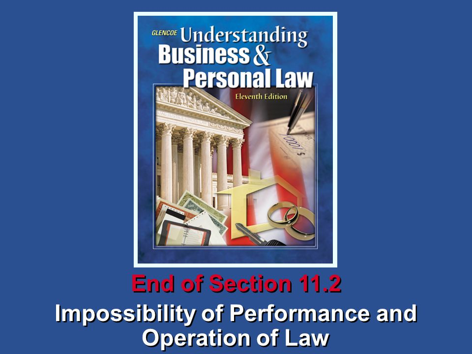Impossibility of Performance and Operation of Law End of Section 11.2