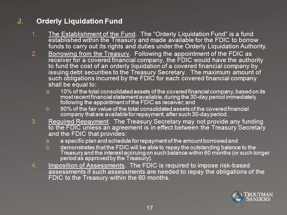 J.Orderly Liquidation Fund 1.The Establishment of the Fund.
