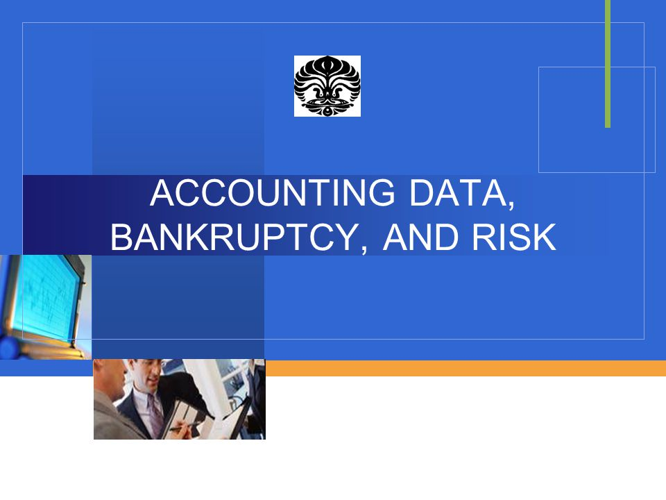 ACCOUNTING DATA, BANKRUPTCY, AND RISK
