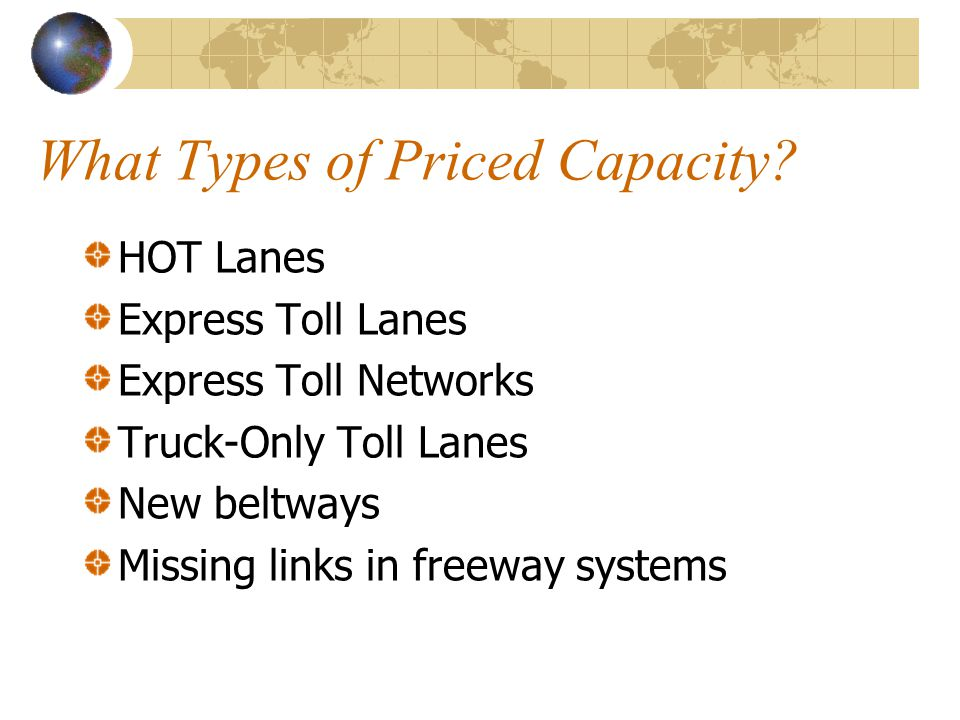 What Types of Priced Capacity.
