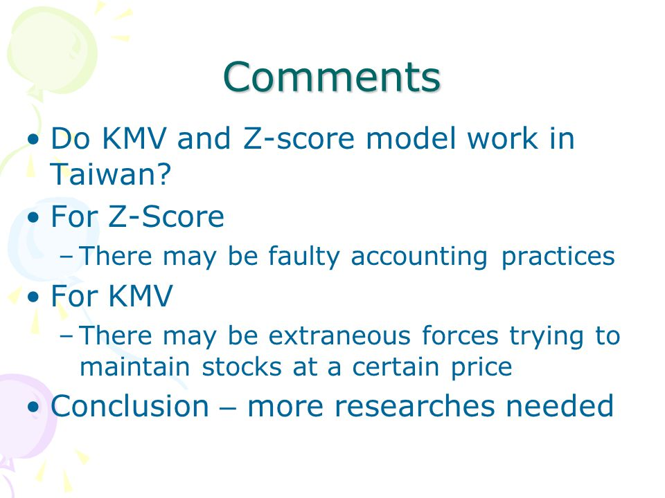 Comments Do KMV and Z-score model work in Taiwan.