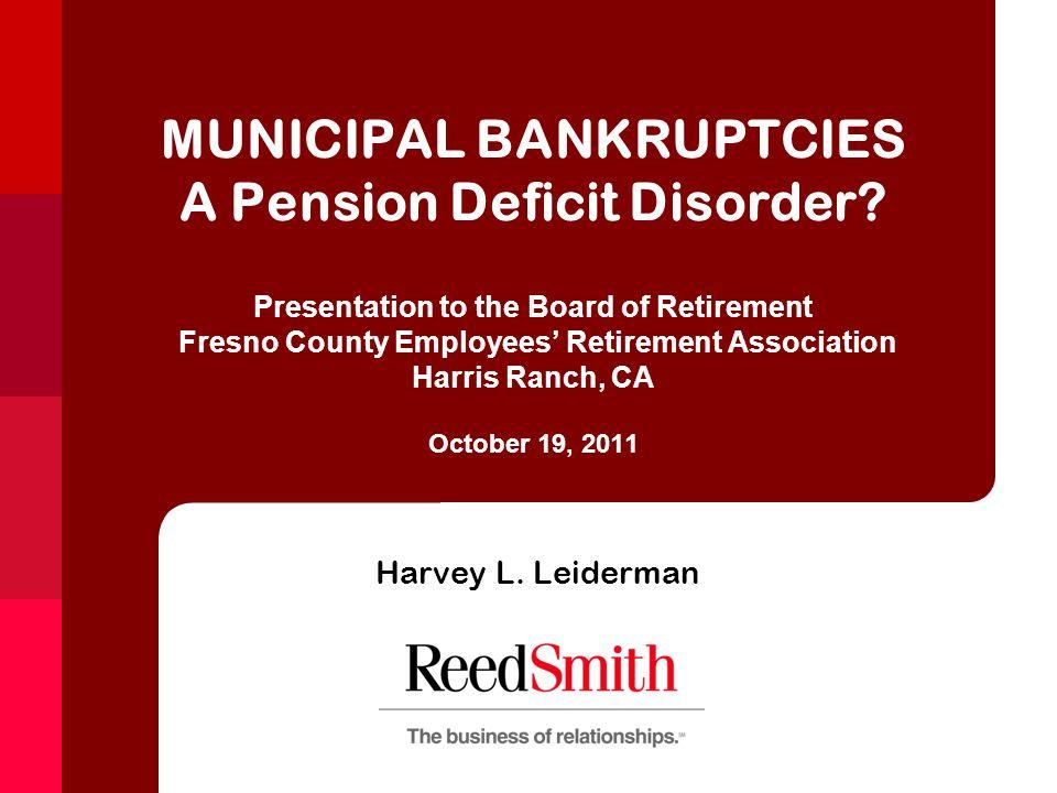 MUNICIPAL BANKRUPTCIES A Pension Deficit Disorder.