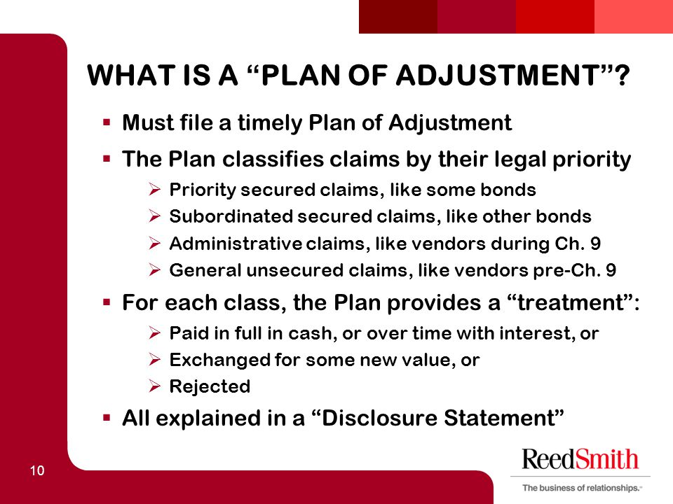 10 WHAT IS A PLAN OF ADJUSTMENT .