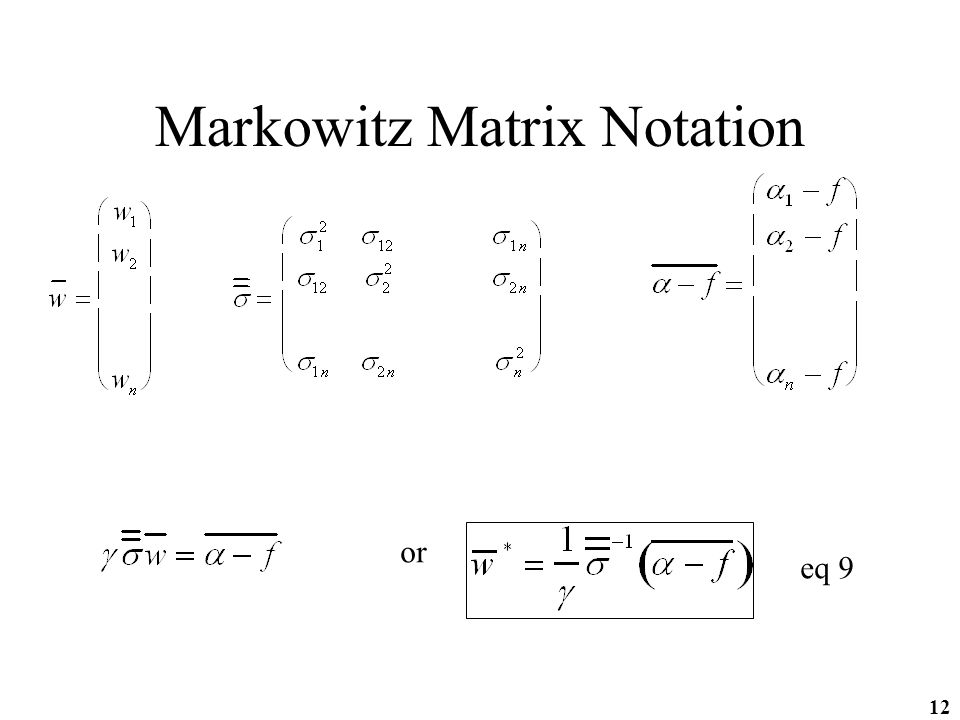 12 Markowitz Matrix Notation or eq 9