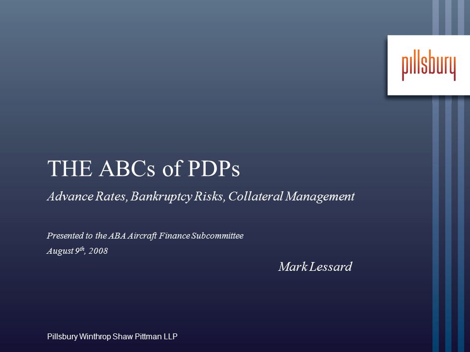 Table of Contents  I.Introduction: Market Round-Up  II.Overview: The ABCs of PDPs  A.Advance Rates: Structuring the PDP Facility  B.Bankruptcy Risks: Default Dynamics  C.