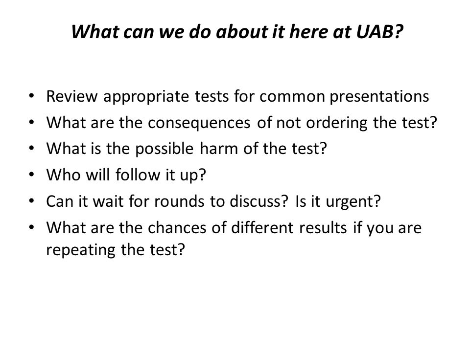 What can we do about it here at UAB.