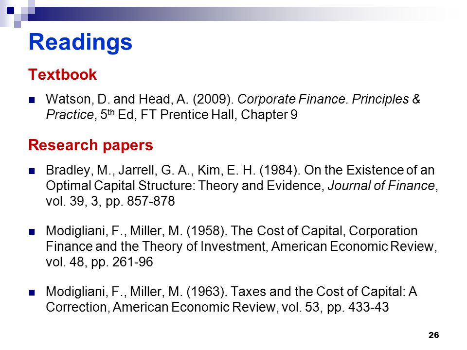Readings Textbook Watson, D.and Head, A. (2009). Corporate Finance.