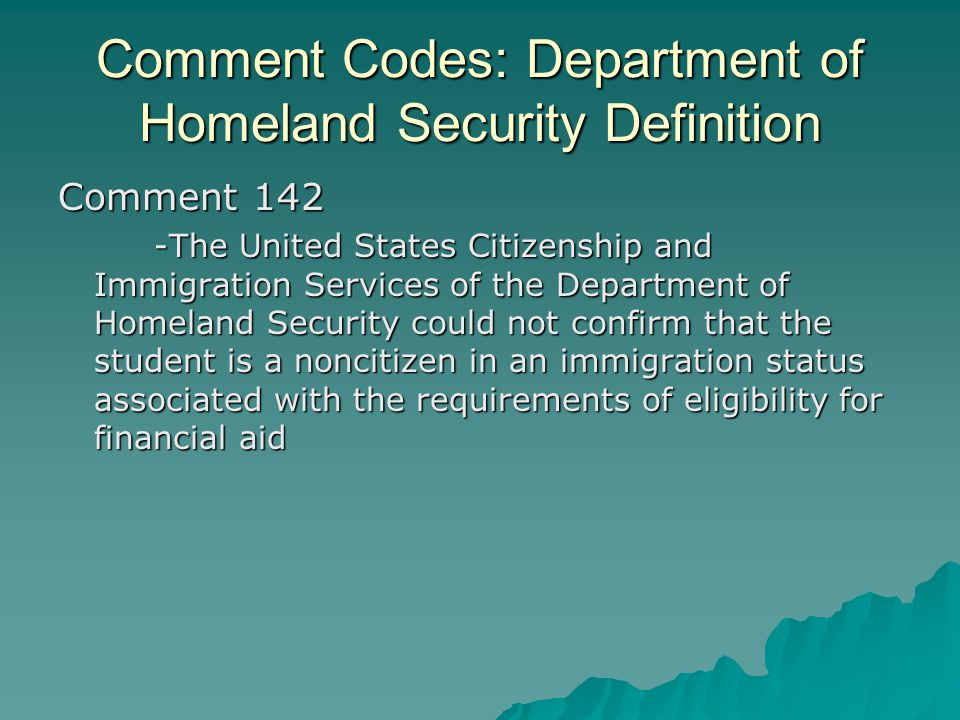 Comment Codes: Department of Homeland Security Definition Comment 142 -The United States Citizenship and Immigration Services of the Department of Hom