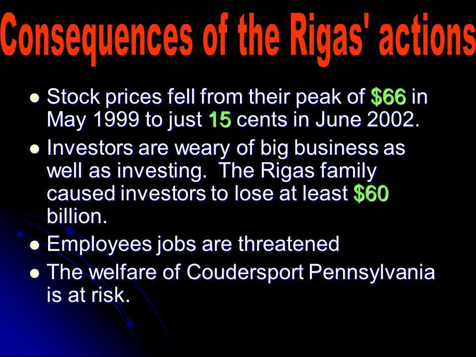 Stock prices fell from their peak of $66 in May 1999 to just 15 cents in June 2002.