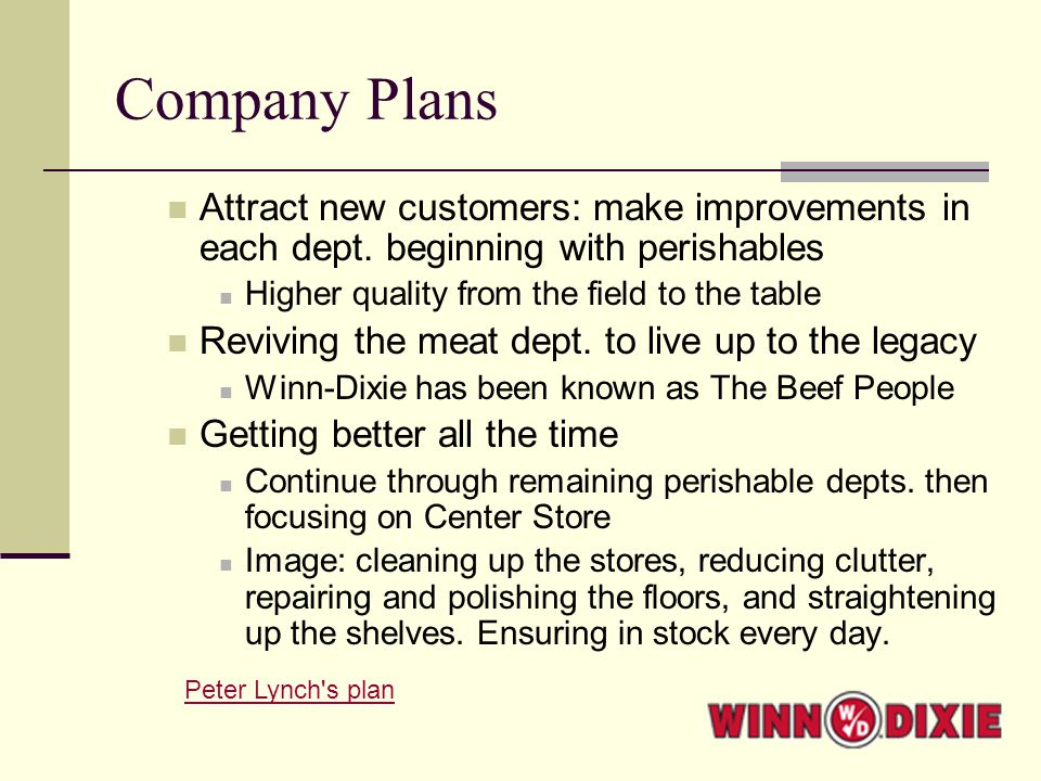 Company Plans Attract new customers: make improvements in each dept.