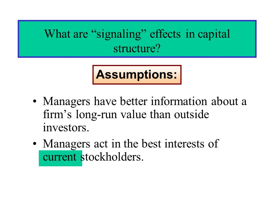 What are signaling effects in capital structure.