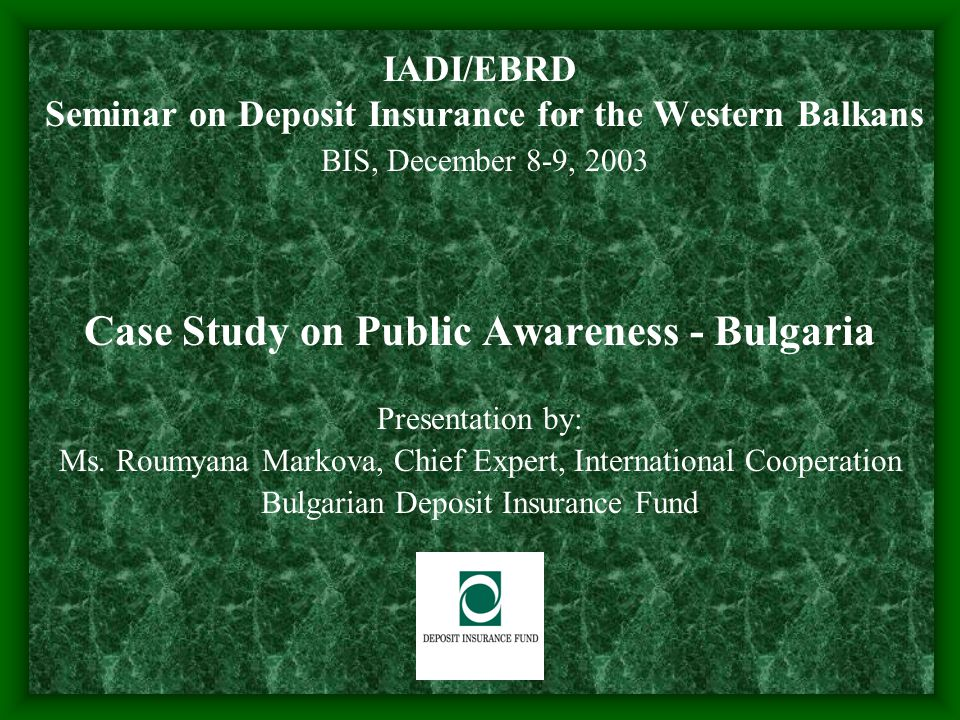 General background Public awareness is often overlooked in DIS design Essential that the public knows about the benefits and limitations of the scheme Although costs may be considerable, the need for public awareness should not be underestimated FSF Working Group on Deposit Insurance Discussion Paper on Public Awareness